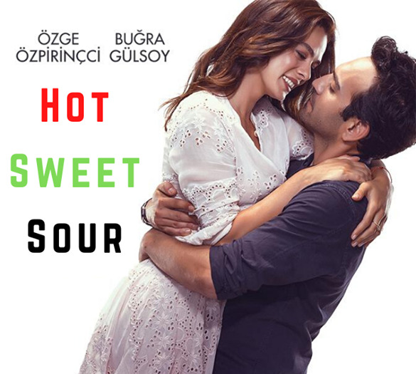 Hot, Sweet, Sour (Aci, Tatli, Eksi) Movie Review