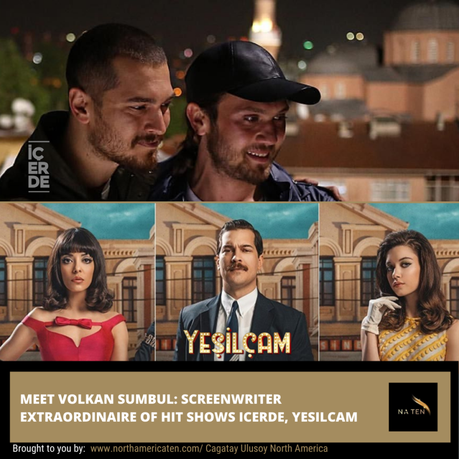 Meet Volkan Sumbul: Screenwriter Extraordinaire of Hit Shows Icerde, Yesilcam
